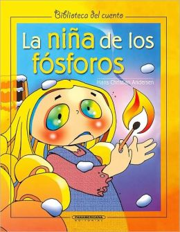 La Nina de los Fosforos / The Girl with the Matches