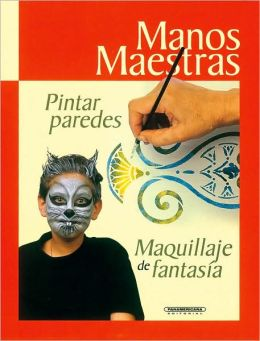 Pintar Paredes: Maquillaje de Fantasia