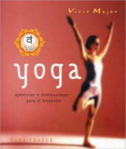 Yoga -ejercicios e iluminaciones para el bienestar