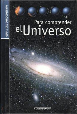 Para comprender el Universo