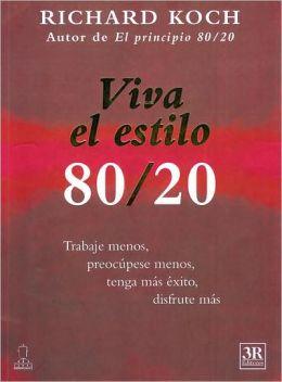Viva el estilo 80/20
