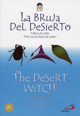 The Desert Witch/La Bruja del Desierto