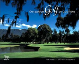 Campos de golf en Colombia (Golf Courses in Colombia)