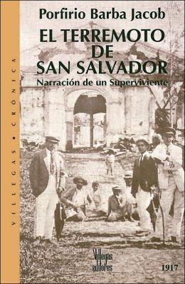 El Terremoto de San Salvador: Narracion de un Superviviente