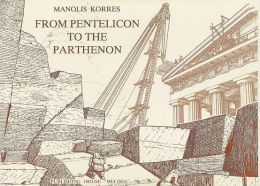 From Pentelicon to the Parthenon: The Ancient Quarries and the Story of a Half-Worked Column Capital of the First Marble Parthenon