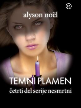 Temni plamen (Dark Flame: Immortals Series #4)