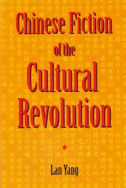 Chinese Fiction of the Cultural Revolution