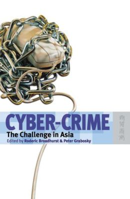 Cyber-Crime: The Challenge in Asia