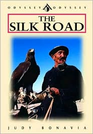 The Silk Road: From Xian Through Xinjiang to the Karakoram and the High Pamirs