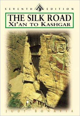 The Silk Road: Xi'an to Kashgar