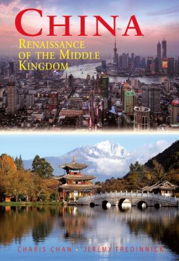 China: Renaissance of The Middle Kingdom, Ninth Edition