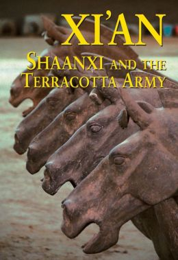 Xi'an, Shaanxi and The Terracotta Army