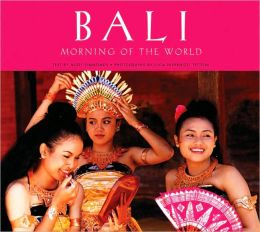 Bali: Morning of the World