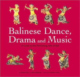Balinese Dance, Drama and Music