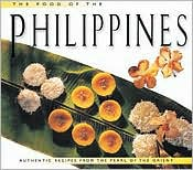 The Food of the Philippines: Authentic Recipes from the Pearl of the Orient