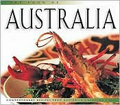 The Food of Australia: Contemporary Recipes from Australia's Leading Chefs
