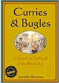 Curries and Bugles: A Memoir and Cookbook of the British Raj