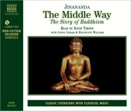 The Middle Way: The Story of Buddhism