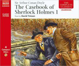 Casebook Of Sherlock Holme 1 (Doyle / Timson)