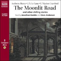 The Moonlit Road and Other Chilling Stories