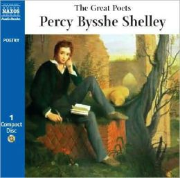Great Poets: Percy Bysshe Shelly
