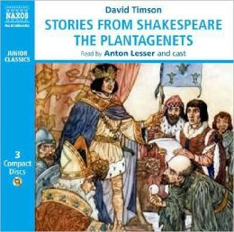 Stories from Shakespeare: The Plantaganets