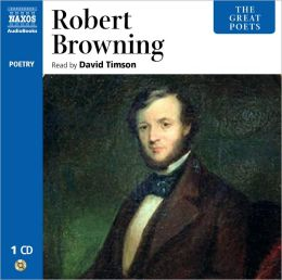 Great Poets: Robert Browning