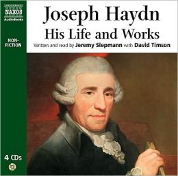 Joseph Haydn: His Life and Works