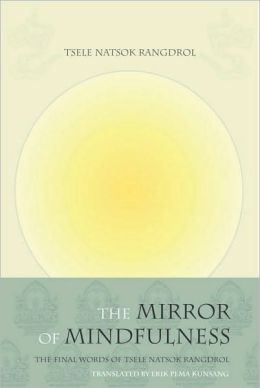 The Mirror of Mindfulness, Updated Edition: The Cycle of the Four Bardos
