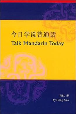 Talk Mandarin Today (Book and CD)