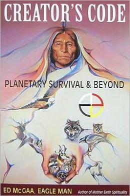 Creator's Code: Planetary Survival & Beyond