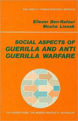 Social Aspects of Guerilla and Anti-Guerilla Warfare