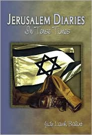 Jerusalem Diaries: In Tense Times