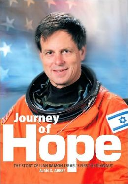 Journey of Hope: the Story of Ilan Ramon, Israel's First Astronaut