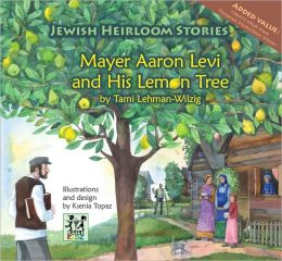 Mayer Aaron Levy and the Lemon Tree