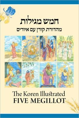The Koren Illustrated Five Megillot: The Five Scrolls in Hebrew Book Form