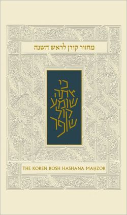 The Koren Sacks Rosh HaShana Mahzor: High Holiday Prayer Book with Translation and Commentary by Rabbi Jonathan Sacks