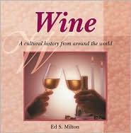 Wine: A Cultural History from around the World