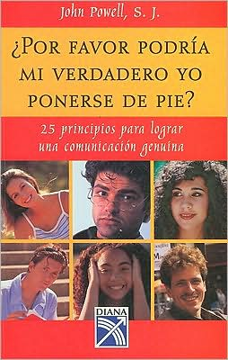 Por Favor Podria Mi Verdadero Yo Ponerse de Pie? = Will the Real Me Please Stand Up?
