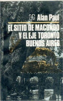 El sitio de Macondo y el eje Toronto-Buenos Aires