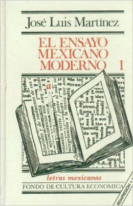 Ensayo Mexicano Moderno (the Contemporary Mexican Essay)