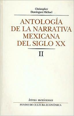 Antologia de la narrativa mexicana del siglo XX, II