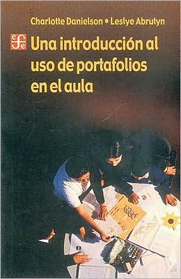 Una introduccion al uso de portafolios en el aula
