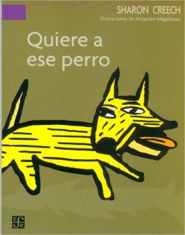 Quiere a ese perro (Love That Dog)