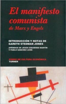 El manifiesto comunista de Karl Marx y Friedrich Engels