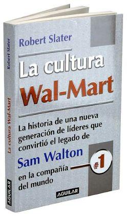La cultura Wal-Mart (The Wal-Mart Decade)