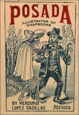 Posada: Illustrator of Chapbooks