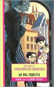 Un mal principio (The Bad Beginning: Book the First)