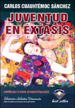 Juventud en Extasis (Youth in Sexual Ecstasy)