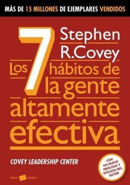 Los 7 Habitos de la gente altamente efectiva